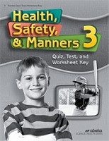 Health, Safety, & Manners 3, 4th ed, Quiz-Test-Worksheet Key