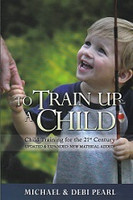 To Train Up a Child, Child Training for the 21st Century