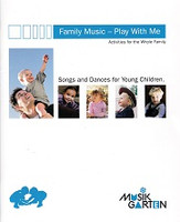MusikGarten Family Music - Play with Me, Guide only