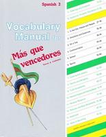 Spanish 2: Mas que Vencedores Vocabulary Manual