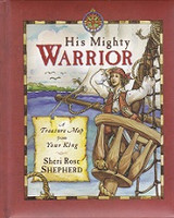 His Mighty Warrior, a Treasure Map from Your King