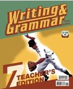 Writing & Grammar 7, 3d ed., Teacher Edition & CDRom Set