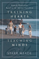 Training Hearts, Teaching Minds; Shorter Catechism Devotion
