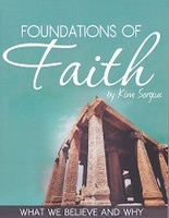 Foundations of Faith, What We Believe and Why
