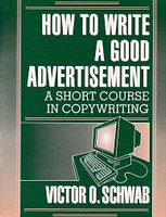 How to Write a Good Advertisement, Copywriting Short Course