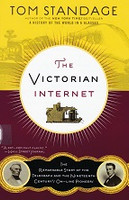Victorian Internet: Story of the Telegraph