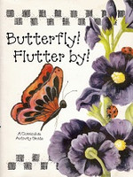 Butterfly! Flutter by! A Curriculum Activity Guide