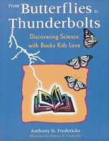 From Butterflies to Thunderbolts, Science Books Kids Love