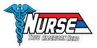 Nurse True American Hero Vinyl Sticker