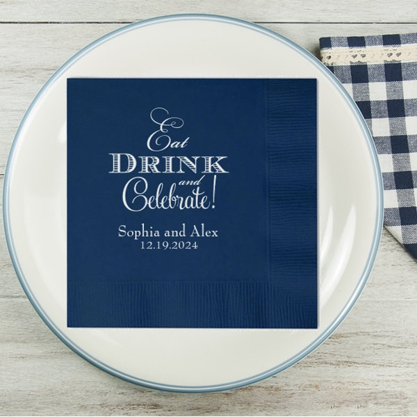 Eat Drink And Celebrate Personalized Wedding Napkins Reception