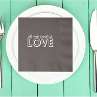 all you need is LOVE Custom Wedding Napkins | Wedding Reception Napkins