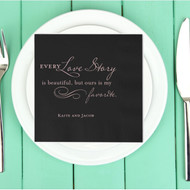 Every Love Story is Beautiful ... Personalized Wedding Napkins | Wedding Reception Napkins