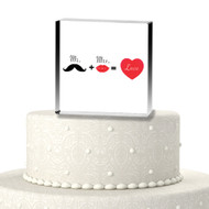 Mr. + Mrs. = Love Acrylic Cake Top