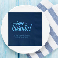 Our Love is Cosmic! Personalized Wedding Napkins | Wedding Reception Napkins