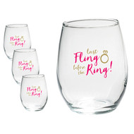 Last Fling Before the Ring 15 Ounce Stemless Wine Glasses {Set of 4}
