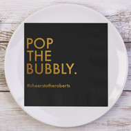 POP THE BUBBLY. Personalized Napkins | Wedding Reception Napkins