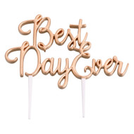 Best Day Ever Cake Topper in Gold