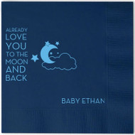 Love You to the Moon and Back ... Personalized Baby Shower Napkins (Pack of 100)