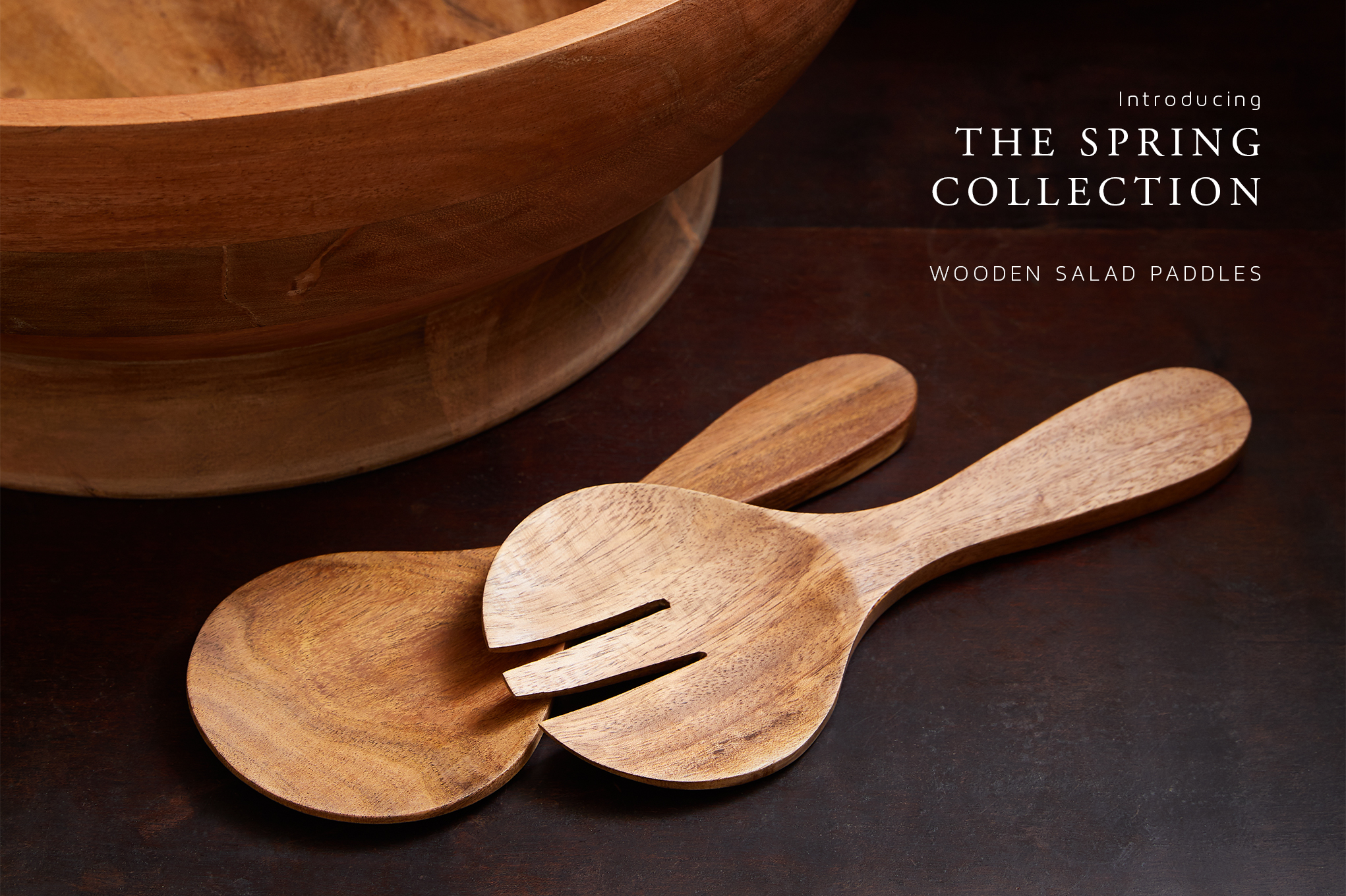 Introducing the Spring Collection: Acacia Wooden Salad Paddles
