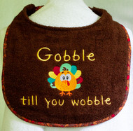Gobble Till You Wobble Drool Bib