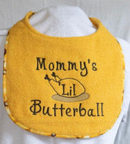 Mommy's Lil Butterball Drool Bib Special Order