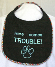 Here Comes Trouble with Paw Special Order