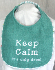 Keep Calm It's Only Drool dog drool bib special order