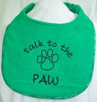 Talk to the Paw Drool Bib