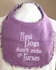 Real Dogs Don't Ride In Purses