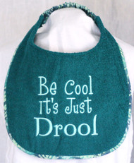 Be Cool It's Just Drool Dog Drool Bib