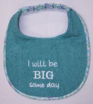 I will be BIG Someday Puppy Size Drool Bib