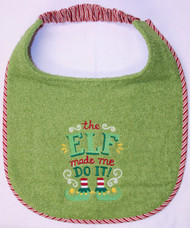 Elf Made Me Do It Dog Drool Bib