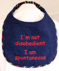I'm not disobedient...just spontaneous