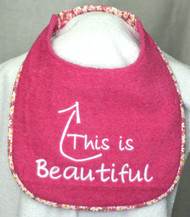 This Is Beautiful Dog Drool Bib Special Order
