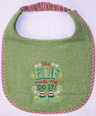 Elf Made Me Do It Dog Drool Bib Special Order