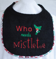 Who Needs Mistletoe Special Order