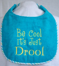 Be Cool It's Just Drool