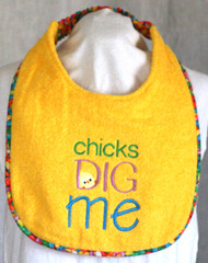 Chicks Dig Me  Dog Drool Bib Special Order