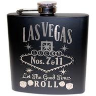 FRONT Las Vegas Black Let The Good Times Roll Flask- 6oz.