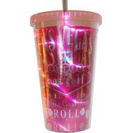 Las Vegas Pink Let The Good Times Roll Tumbler