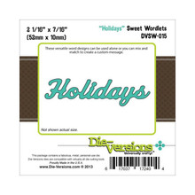Die-Versions DVSW-015 HOLIDAYS Sweet Wordlets Cutting Die