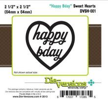 Die-Versions DVSH-001 HAPPY BDAY Sweet Hearts Cutting Die