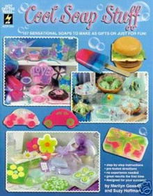 Cool Soap Stuff NEW OOP Book HOTP 107 Melt Pour Soaps - 2262