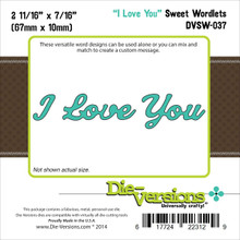 Die-Versions Sweet Wordlets Die Cuts, 2.687 by 0.437-Inch, I Love You