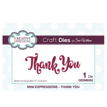 Creative Expressions CEDME003 Die, Thank You