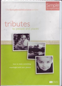 Tributes to People and Places - Scrapbook Solution Series [DVD]