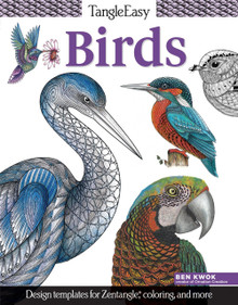 Tangleeasy Birds: Design Templates for Zentangle(r), Coloring, and More [Pape...