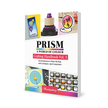 Hunkydory The Prism Crafting Handbook Volume 3