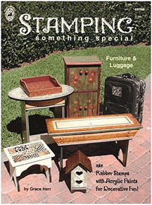 Stamping Something Special: Furniture & Luggage [Staple Bound] Grace Herr