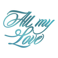 Couture Creations Le Petit Jardin Hotfoil Stamp-All My Love 2.4''X1.8'''